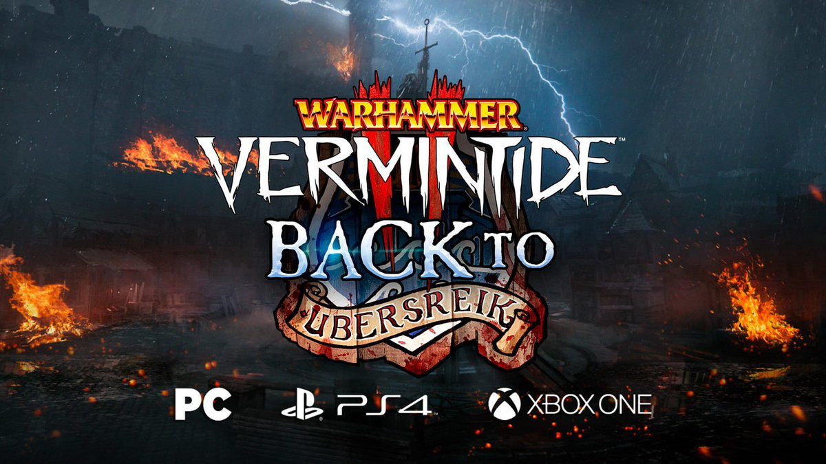 [REVIEW] Warhammer: Vermintide 2 - Back to Ubersreik DLC