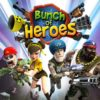 Bunch of Heroes va a la guerra hoy 21 de septiembre