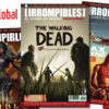 Revista [IRROMPIBLES] 07: THE WALKING DEAD ya disponible en formato digital