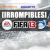 Los seleccionados para el Torneo de FIFA13 [IRROMPIBLES] 2012