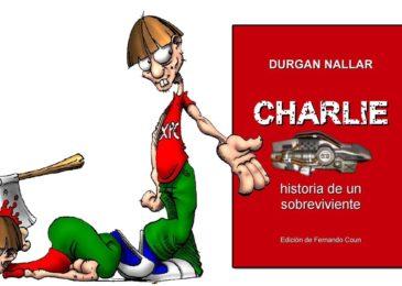 Charlie, historia de un sobreviviente para bajar gratis