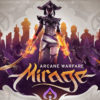 [EARLY ACCESS] Mirage: Arcane Warfare