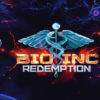 [EARLY ACCESS] Bio Inc. Redemption