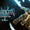 [REVIEW] Star Ocean: Till the End of Time