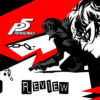 [REVIEW] Persona 5