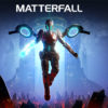 [REVIEW] Matterfall