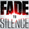 [EARLY ACCESS] Fade to Silence