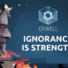 [REVIEW] Orwell: Ignorance is Strength