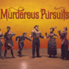 [REVIEW] Murderous Pursuits