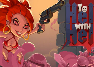 [EARLY ACCESS] To Hell With Hell