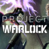 [REVIEW] Project Warlock