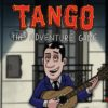 [REVIEW] Tango: The Adventure Game