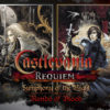 [REVIEW] Castlevania Requiem: Symphony of the Night & Rondo of Blood