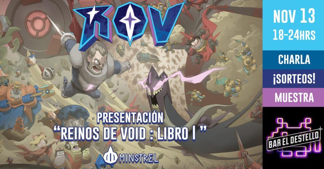 Reinos de Void presenta su libro I en el Bar El Destello