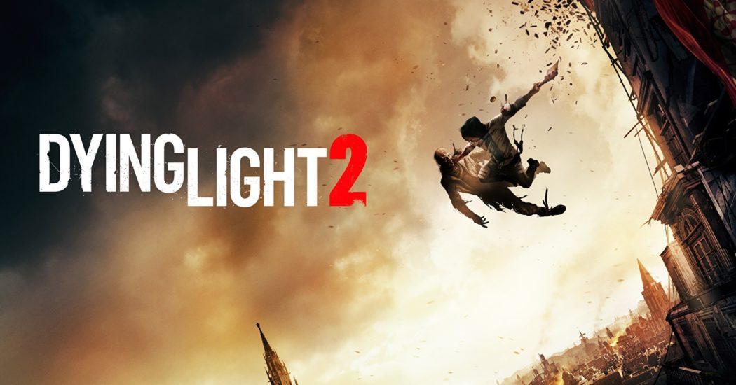 Dying Light 2 también se retrasa ¡y dale que va!
