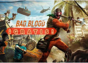Dying Light: Bad Blood ¡GRATIS!