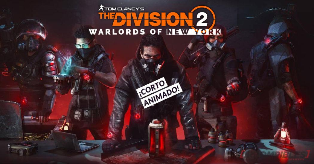The Division 2: Warlords of New York – ¡Corto animado de la hostia!