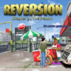 Reversion – Capítulo 3: El Regreso [REVIEW]
