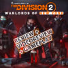 The Division 2 Warlords of New York [REVIEW]