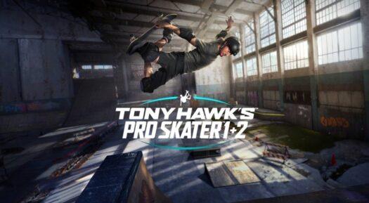 Upgrade, remaster y chimichurri: probamos Tony Hawk's Pro Skater 1+2 next gen