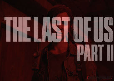 The Last of Us Part II: gambeteando filtraciones, llega nuevo trailer