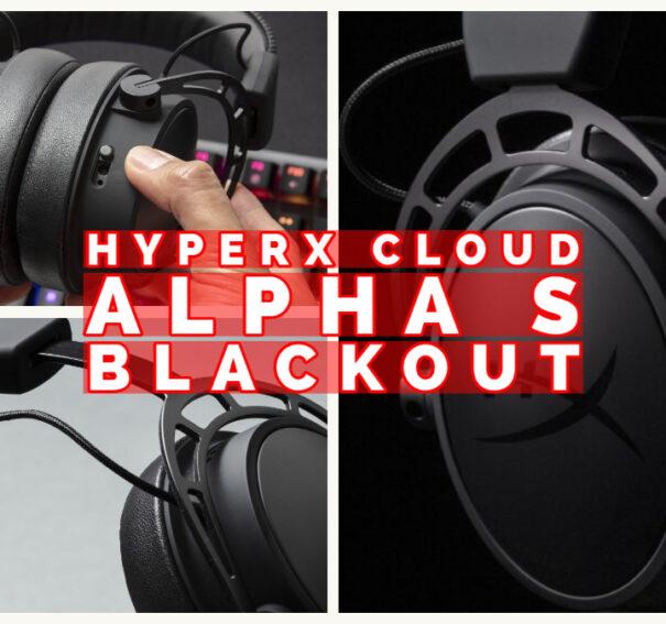 Cloud Alpha S Blackout de HyperX – ¡Video review y unboxing!