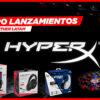 HyperX: Play Together en LATAM y cuatro nuevos lanzamientos